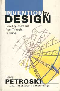 Invention by Design by Henri Petroski