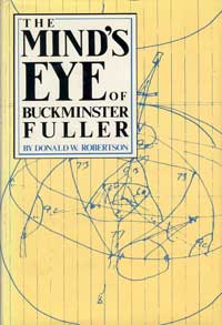 The Mind's Eye of Buckminster Fuller